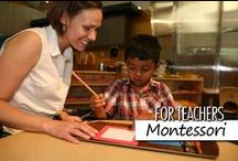 For Teachers: Montessori / Montessori is an educational approach grounded in the belief that children learn best within an environment that respects and nurtures their individual, unique potential. Children in a Montessori school program develop at their own pace through sequenced learning experiences provided in a carefully prepared classroom environment.