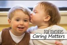 For Teachers: Caring Matters / Caring Matters is the Bright Horizons' comprehensive approach to children's social and emotional development.