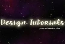"""Design Tutorials / """"You can read tutorials all day but you'll only improve by doing."""" / by Nicole DelVicario"""
