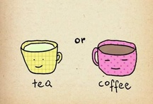 ❥ Tea or Coffe