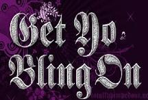 BLING II Glitzy... / by Pat Judge