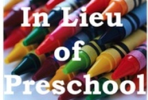 In Lieu of Preschool on the WWW / by In Lieu of Preschool & Parent Teach Play