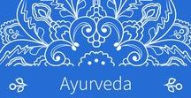 Ayurveda / Ayurveda, Chakras, Doshas, Energetic Bodies, Energy Centers, Healing, Spirituality