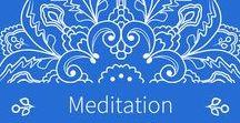 Meditation / Meditation Help, Meditation Mantras, Meditation Techniques, Meditation Quotes & Inspiration