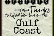 Gulf Coast / Things to see, places to go, people to meet along the Gulf Coast