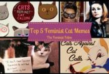 The Feminist Feline / Pins from my blog, freelance work I've done, and links that combine feminism & cats.