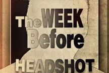 Headshot Preparation Basics / 1. The WEEK Before 2. The NIGHT Before 3. The DAY Of