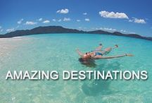 - Amazing Destinations - / Places we think have the Wow factor.