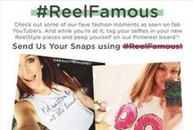 #REELFAMOUS / Show us your #REELSTYLE pics using #REELFAMOUS, and peep yourself on our #REELFAMOUS board! Plus, you'll be entered to win an iPhone!