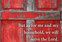 A Blessed House and Home-Joshua 24:15 / BUT AS FOR ME AND MY HOUSE WE WILL SERVE THE LORD JESUS