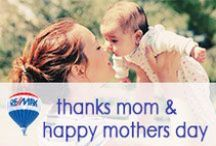 Thanks Mom & Happy Mother's Day / Mother's Day, a holiday that should last all year. So what do you do for mom? / by RE/MAX, LLC