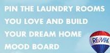 Mood Board | Laundry Rooms / Deciding what you want in a dream home can be tough, which is why we created The Dream Home Mood Builder. Simply pin photos from each of our categories to build your mood board, then share with a RE/MAX agent and we'll start dream home hunting.