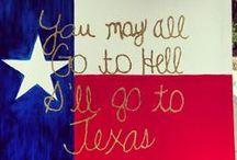 100% Texan  / by Elizabeth Elaine