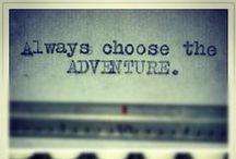 ~Adventures~