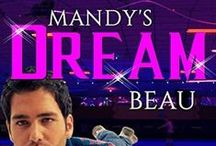 MANDY'S DREAM BEAU / The Official Pinterest Board for the young adult romance short story ebook