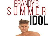 BRANDY'S SUMMER IDOL / The Official Pinterest Board for the new adult romance novelette ebook  / by Marcia Carrington