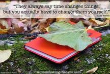 Women Making Changes / Changing the world, one woman at a time, starting with ourselves.   womenmakingchanges.net / by Tracy Richardson