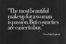 """.make~up. / """"A vain women continuously takes out her compact to repair her make-up. A glamorous women knows she doesn't need to."""" ~CLark Gable   / by JoAnna Northington"""