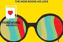 The Magazine / Our quarterly magazine highlights only the best pre-publication indie books. www.forewordreviews.com / by Foreword Reviews