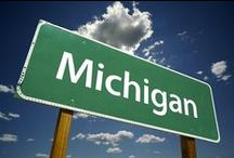 MICHIGAN / by Doreen Melton