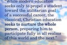 Classical Christian Education Made Approachable / Quotes from Classical Christian Education Made Approachable