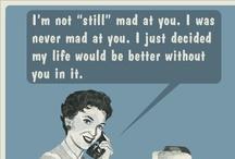 Good advise / by Mary Klotz
