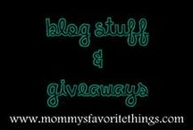 Blog Stuff & Giveaways / by Mommy's Favorite Things