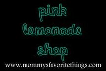 Pink Lemonade Shop / by Mommy's Favorite Things