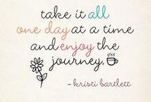 Quotes / by Tara Sabo