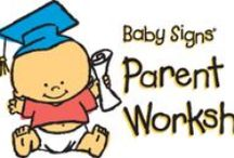 Baby Signs Classes and Workshops / Baby Signs® Classes, Workshops and Training  Birth - 5 years. www.BabySignsToo.com