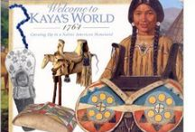 AG - Kaya / additional resources and ideas for learning about Kaya's world / by bookworm 998