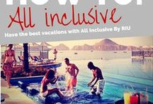 Travel Tips / The best travel tips for your All Inclusive vacations.  Los mejores consejos de viajes para tus vacaciones.