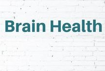 Brain Health / Improve your brain, thinking, cognitive ability the natural way