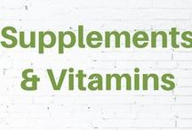 Supplements & Vitamins / Get healthy with natural supplements and vitamins