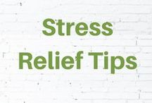 Stress Relief Tips / Learn natural stress relief tips