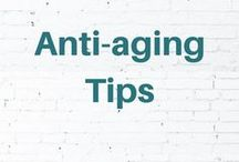 Anti-aging Tips / Tips to keep your body, skin, and energy youthful. Anti-aging tips.