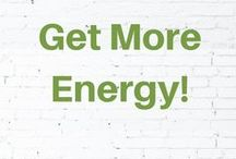 Get More Energy! / Are you tired? Increase your energy the natural way.