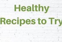 Healthy Recipes to Try / Healthy recipes