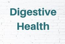 Digestive Health / Tips for healthy digestion and help for digestive issues