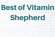 Best of Vitamin Shepherd / tips for healthy living, growing your faith, building a home business