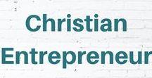 Christian Entrepreneur / Christian entrepreneur