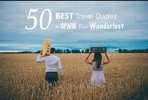 Travel Quotes & Words / The best travel quotes to get your wanderlust bubbling!