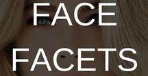 FACE FACETS⎥Stilazzi / fabulous faces we love