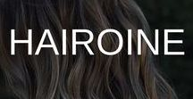 HAIROINE⎥Stilazzi / when your hair is your best feature