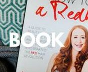 H2BAR Beauty Book / The Essential Guide to Becoming Your Most Radiant, Redheaded You.