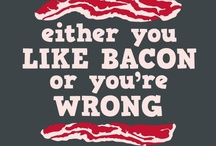 Bacon Luva / by Kat Devers-West
