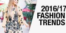Τάσεις της μόδας - Fall Winter 2016/2017 / Όλα τα νέα trends που θα μας απασχολήσουν φέτος το Χειμώνα στη μόδα!