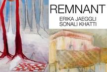 Remnant: Erika Jaggli & Sonali Khatti  / by Alison Volk