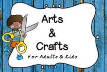Arts & Crafts / Fun, Easy crafts for kids and adults!