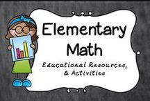 Elementary Math / All things Elementary Math.  Educational Resources, activities and bulletin board ideas